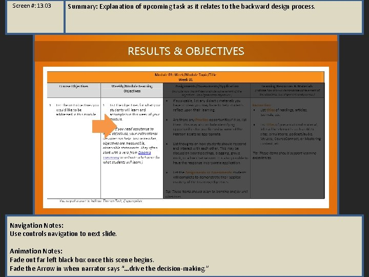 Screen #: 13. 03 Summary: Explanation of upcoming task as it relates to the