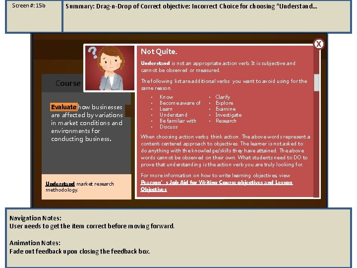 """Screen #: 15 b Summary: Drag-n-Drop of Correct objective: Incorrect Choice for choosing """"Understand…"""