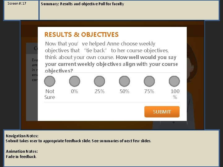Summary: Results and objective Poll for faculty Screen #: 17 RESULTS & objective. S
