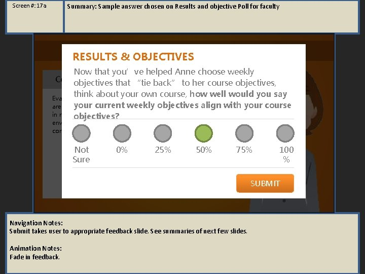 Summary: Sample answer chosen on Results and objective Poll for faculty Screen #: 17