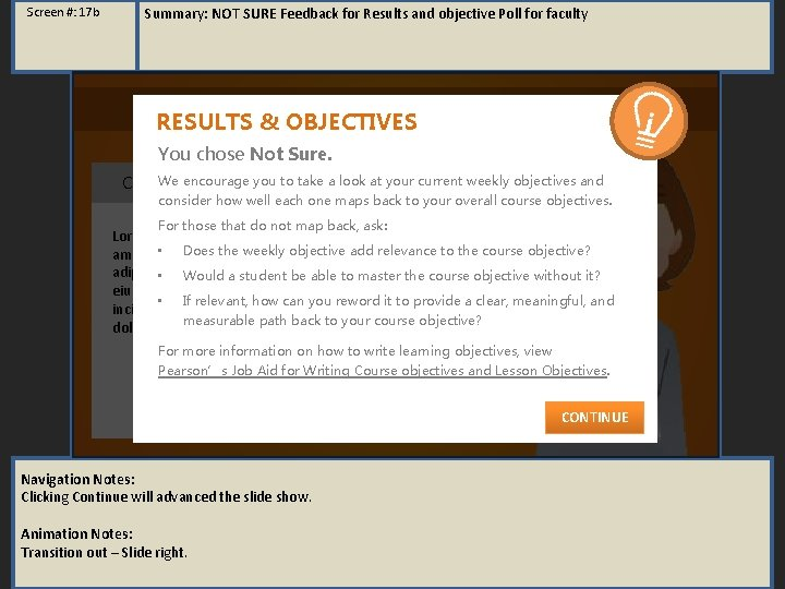 Screen #: 17 b Summary: NOT SURE Feedback for Results and objective Poll for