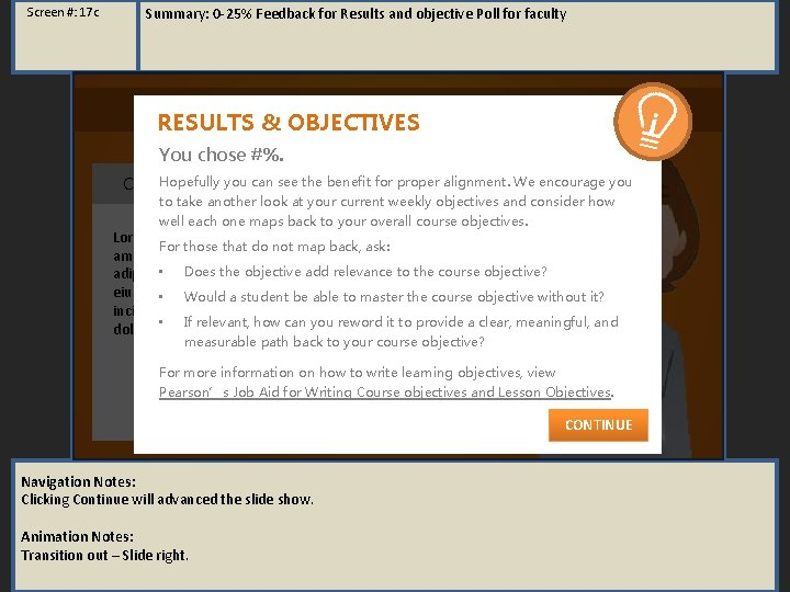 Screen #: 17 c Summary: 0 -25% Feedback for Results and objective Poll for