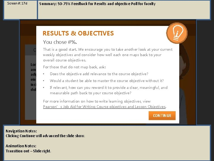 Screen #: 17 d Summary: 50 -75% Feedback for Results and objective Poll for