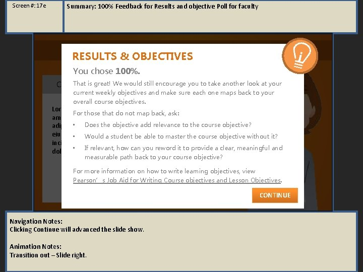 Screen #: 17 e Summary: 100% Feedback for Results and objective Poll for faculty