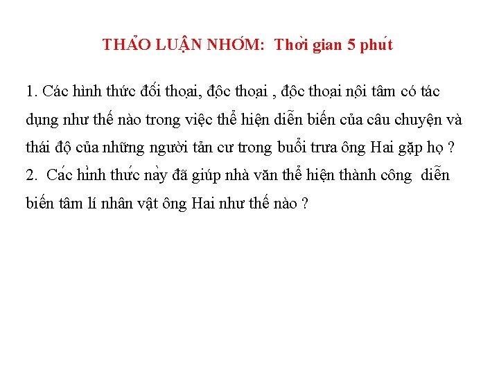 THA O LU N NHO M: Thơ i gian 5 phu t 1. Các