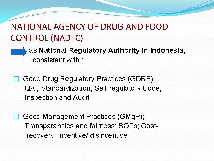Indonesia Food Regulatory Authority