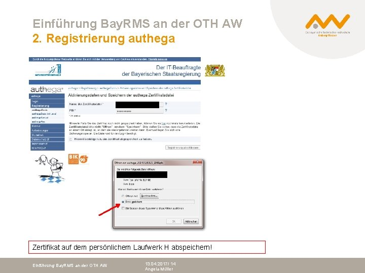 Einführung Bay. RMS an der OTH AW 2. Registrierung authega Zertifikat auf dem persönlichem