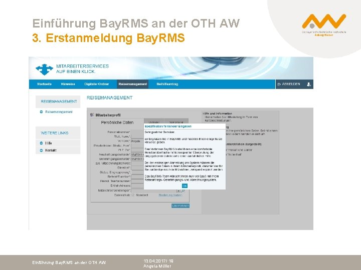 Einführung Bay. RMS an der OTH AW 3. Erstanmeldung Bay. RMS Einführung Bay. RMS