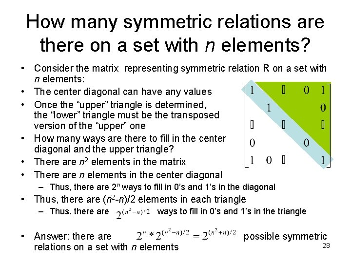 How many symmetric relations are there on a set with n elements? • Consider