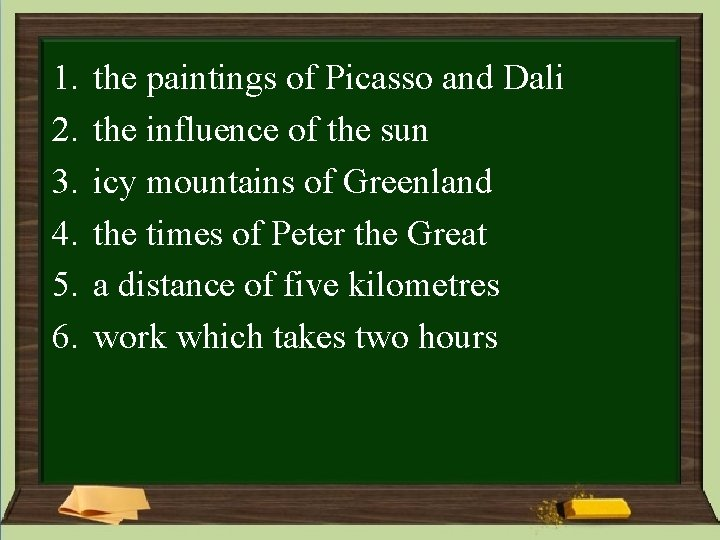 1. 2. 3. 4. 5. 6. the paintings of Picasso and Dali the influence