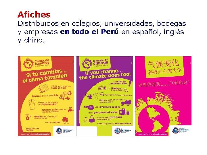 Afiches Distribuidos en colegios, universidades, bodegas y empresas en todo el Perú en español,