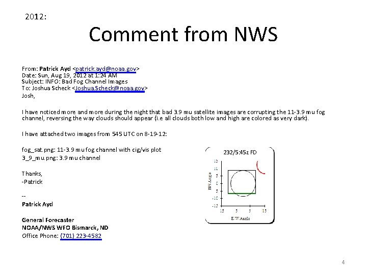 2012: Comment from NWS From: Patrick Ayd <patrick. ayd@noaa. gov> Date: Sun, Aug 19,