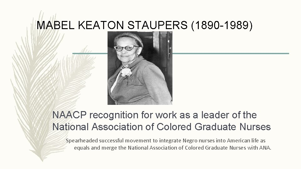 MABEL KEATON STAUPERS (1890 -1989) NAACP recognition for work as a leader of the