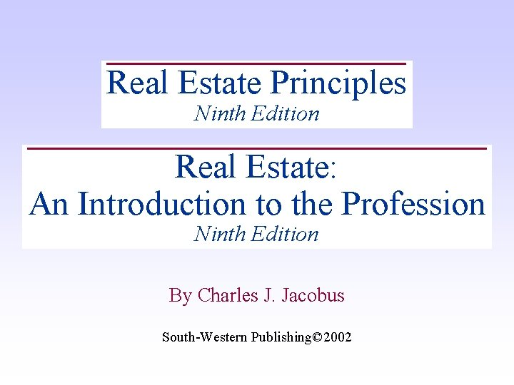 Real Estate Principles Ninth Edition Real Estate: An Introduction to the Profession Ninth Edition