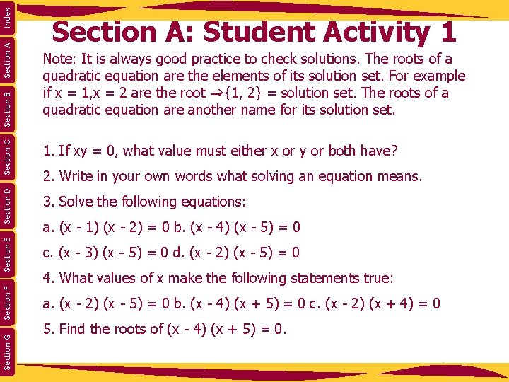 Index Section A Section C Note: It is always good practice to check solutions.