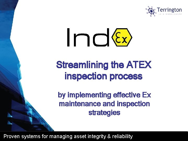 Streamlining the ATEX inspection process by implementing effective Ex maintenance and inspection strategies Proven