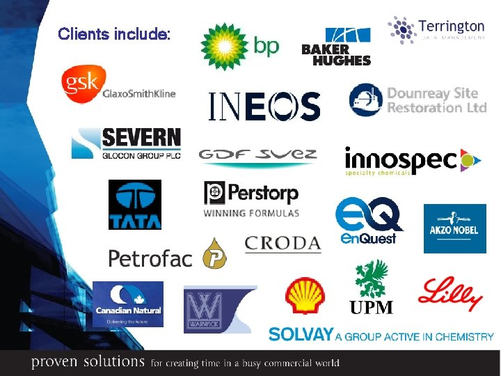 Clients include: Proven systems for managing asset integrity & reliability