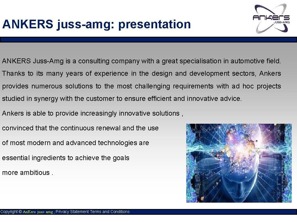ANKERS juss-amg: presentation ANKERS Juss-Amg is a consulting company with a great specialisation in