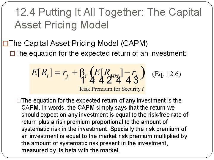 12. 4 Putting It All Together: The Capital Asset Pricing Model �The Capital Asset