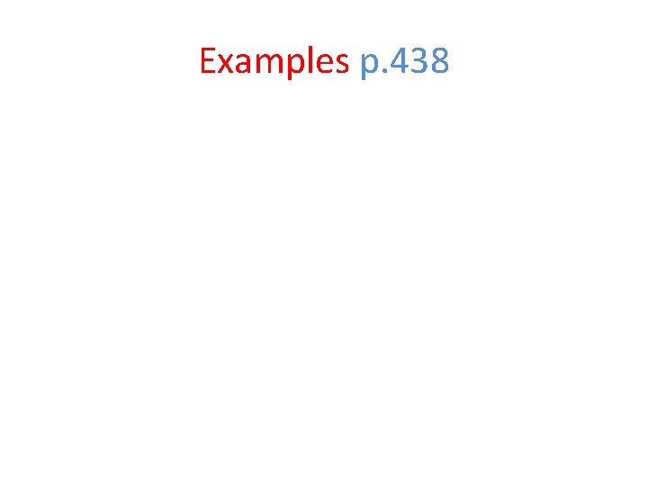 Examples p. 438