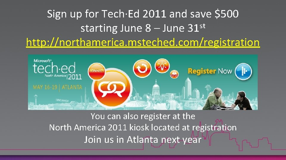 Sign up for Tech·Ed 2011 and save $500 starting June 8 – June 31