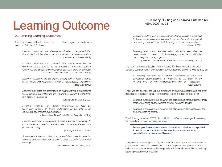 Learning Outcome D. Kennedy, Writing and Leaning Outcome, NDPNEA, 2007, p. 21