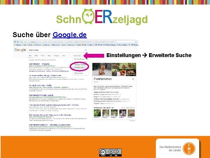Schn zeljagd Suche über Google. de Einstellungen Erweiterte Suche
