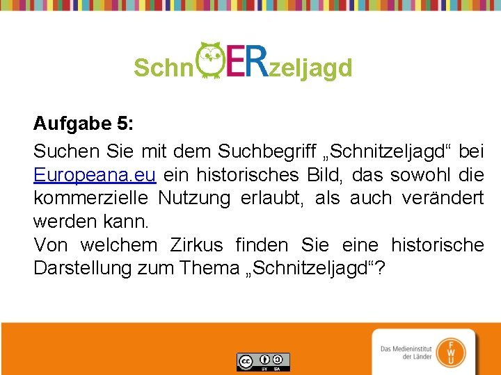 """Schn zeljagd Aufgabe 5: Suchen Sie mit dem Suchbegriff """"Schnitzeljagd"""" bei Europeana. eu ein"""