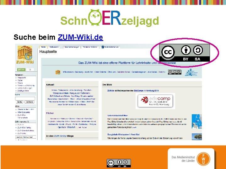 Schn zeljagd Suche beim ZUM-Wiki. de