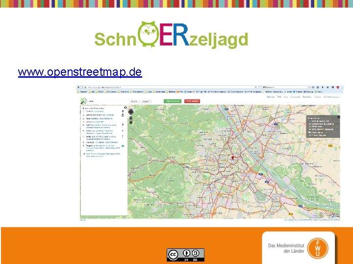 Schn zeljagd www. openstreetmap. de