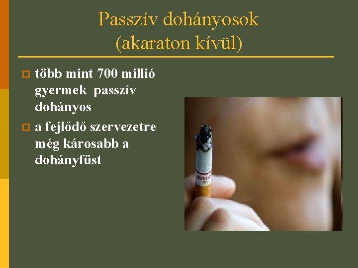 Hogy ne akarjon dohányozni