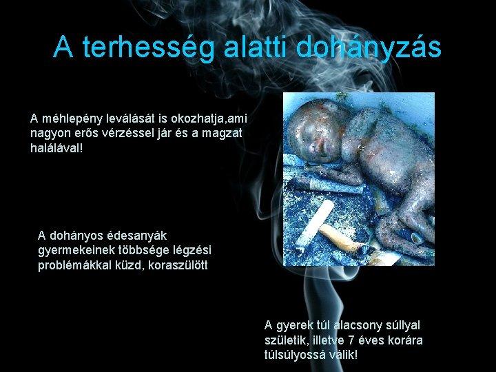 a dohányzás káros hatása a terhesség alatt