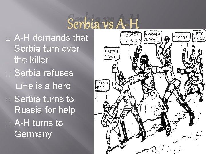 Serbia vs A-H � � A-H demands that Serbia turn over the killer Serbia