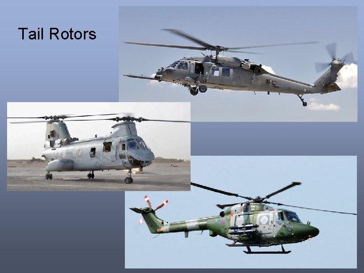 Tail Rotors