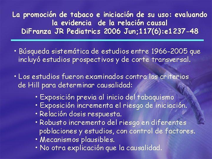La promoción de tabaco e iniciación de su uso: evaluando la evidencia de la