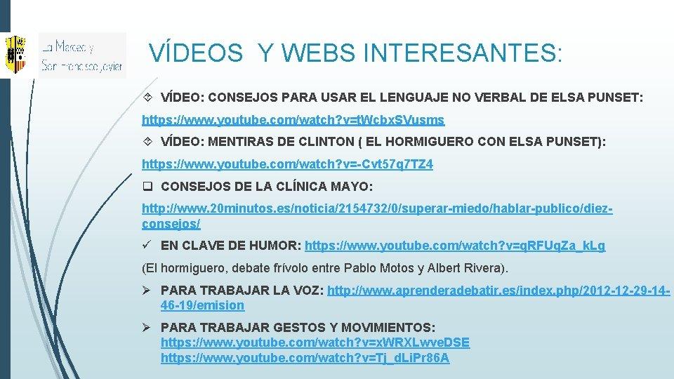 VÍDEOS Y WEBS INTERESANTES: VÍDEO: CONSEJOS PARA USAR EL LENGUAJE NO VERBAL DE ELSA