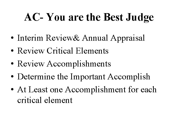 AC- You are the Best Judge • • • Interim Review& Annual Appraisal Review