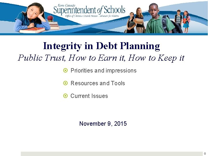 Integrity in Debt Planning Public Trust, How to Earn it, How to Keep it