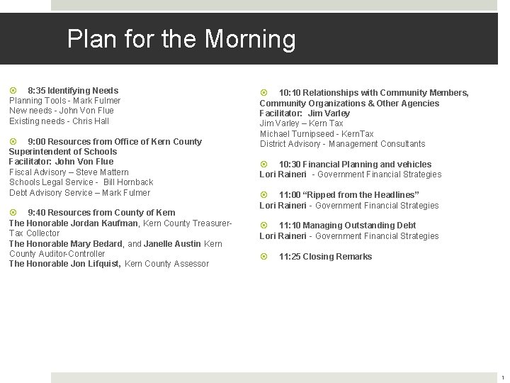 Plan for the Morning 8: 35 Identifying Needs Planning Tools - Mark Fulmer New