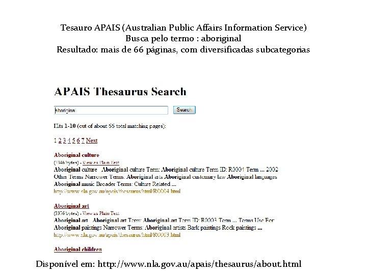 Tesauro APAIS (Australian Public Affairs Information Service) Busca pelo termo : aboriginal Resultado: mais