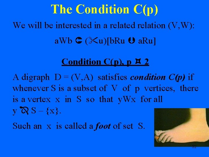 The Condition C(p) We will be interested in a related relation (V, W): a.