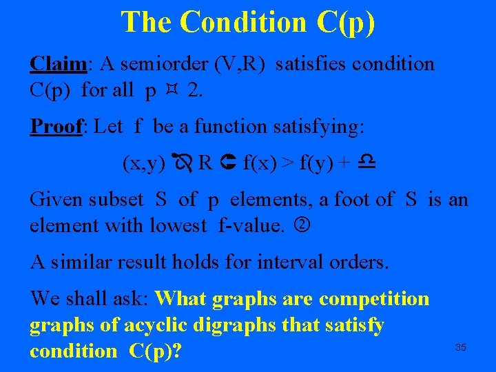 The Condition C(p) Claim: A semiorder (V, R) satisfies condition C(p) for all p