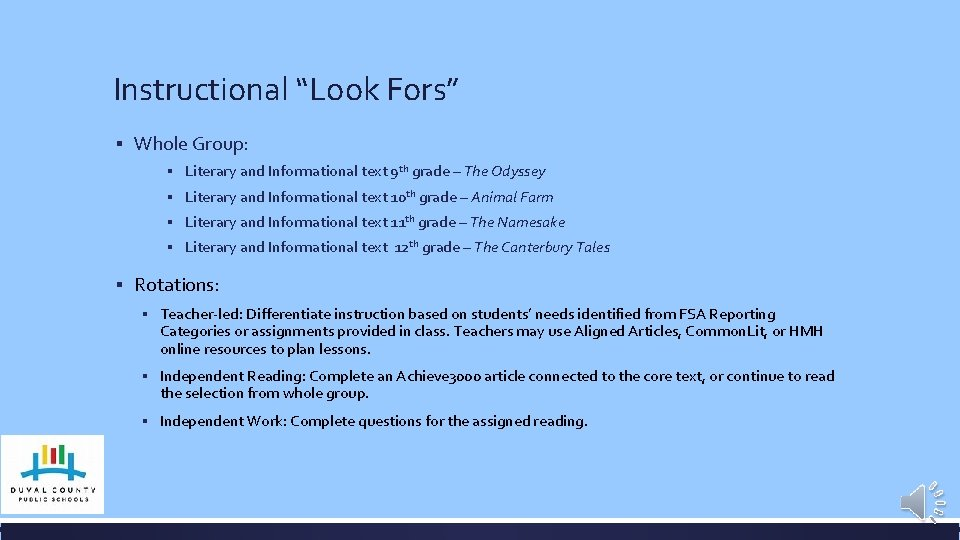 """Instructional """"Look Fors"""" ▪ Whole Group: ▪ Literary and Informational text 9 th grade"""