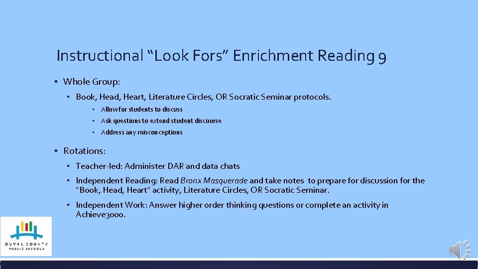 """Instructional """"Look Fors"""" Enrichment Reading 9 ▪ Whole Group: ▪ Book, Head, Heart, Literature"""