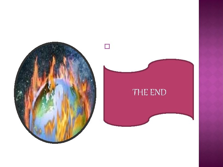 � THE END