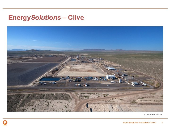 Energy. Solutions – Clive Photo - Energy. Solutions Waste Management and Radiation Control 2