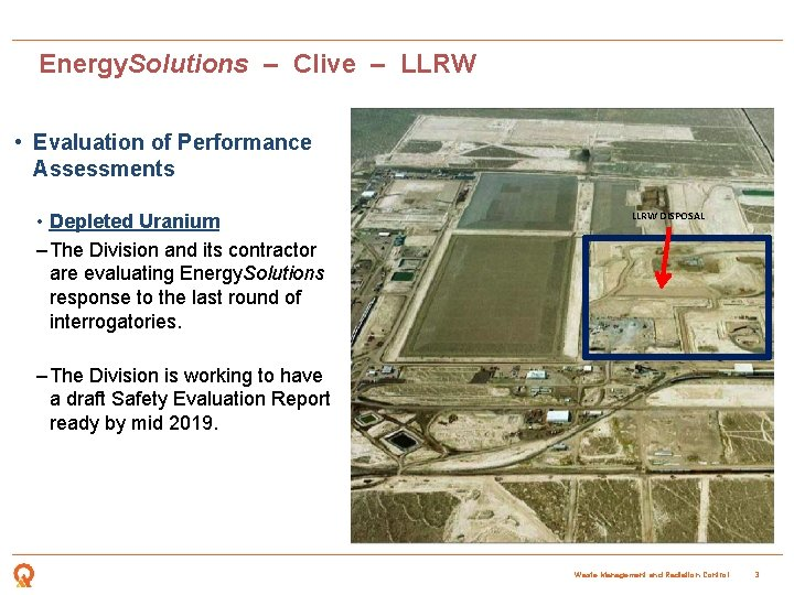 Energy. Solutions – Clive – LLRW • Evaluation of Performance Assessments • Depleted Uranium