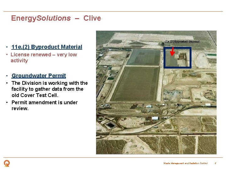 Energy. Solutions – Clive 11 e. (2) Byproduct Disposal • 11 e. (2) Byproduct
