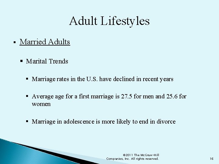 Adult Lifestyles § Married Adults § Marital Trends § Marriage rates in the U.