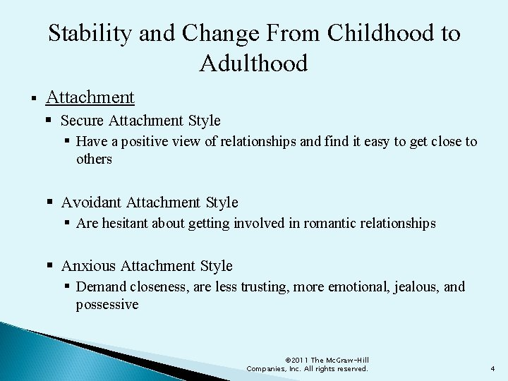 Stability and Change From Childhood to Adulthood § Attachment § Secure Attachment Style §